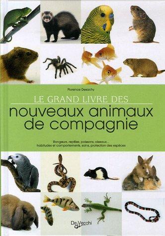Le grand livre des nouveaux animaux de compagnie (futura-sciences.com)